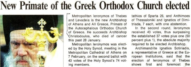 "L'Osservatore Romano, Feb. 27, 2008, p. 12. Headline: ""New Primate of the Greek Orthodox Church elected"""