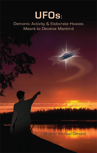 UFOs: Demonic Activity and Elaborate Hoaxes (Book)