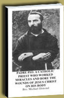 Buy Book Padre Pio: A Catholic priest who worked miracles and bore the wouds of Jesus image for 5 dollars