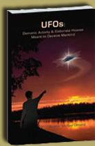 Buy Book UFOs: Demonic Activity and Elaborate Hoaxes Meant to Deceive Mankind for 5 dollars